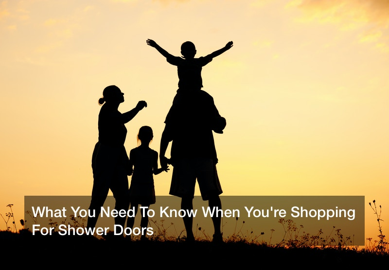 What You Need To Know When You're Shopping For Shower Doors