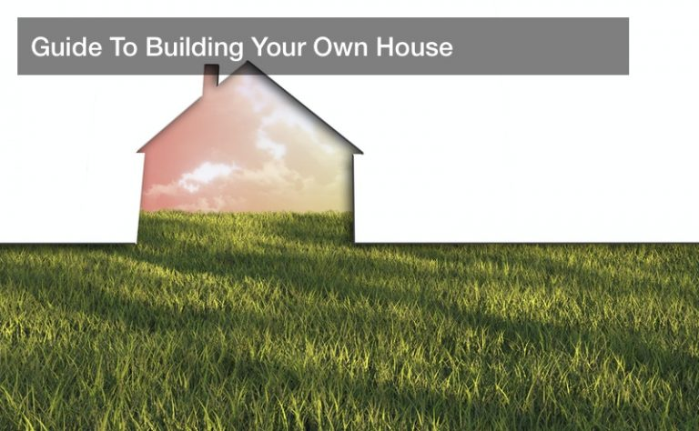 Guide To Building Your Own House