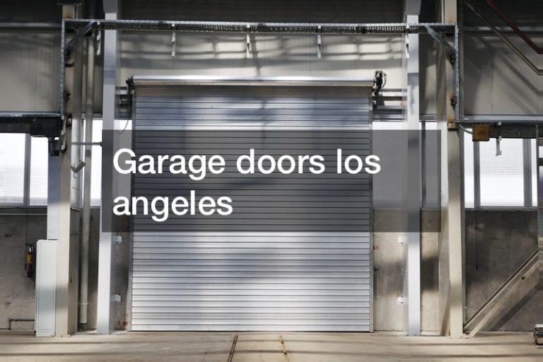 Garage doors los angeles —- FREE VIDEO