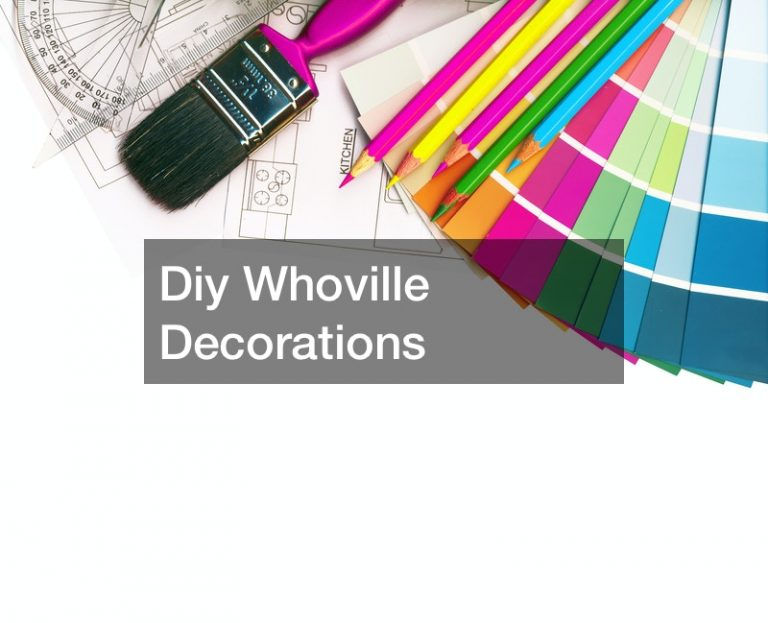 Diy Whoville Decorations