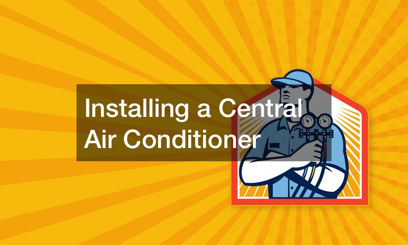 Installing a Central Air Conditioner