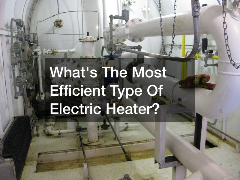 Whats The Most Efficient Type Of Electric Heater?